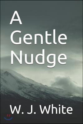 A Gentle Nudge