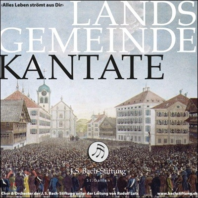 Chor der J.S. Bach-Stiftung 루돌프 루츠: 란츠게마인데 칸타타 (Rudolf Lutz: Landsgemeinde Kantate)