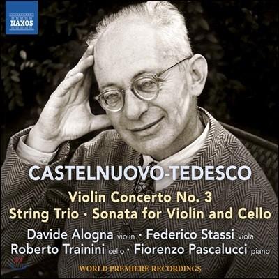 Davide Alogna 카스텔누오보-테데스코: 바이올린과 피아노를 위한 협주곡 3번, 현악 삼중주, 바이올린과 첼로를 위한 소나타