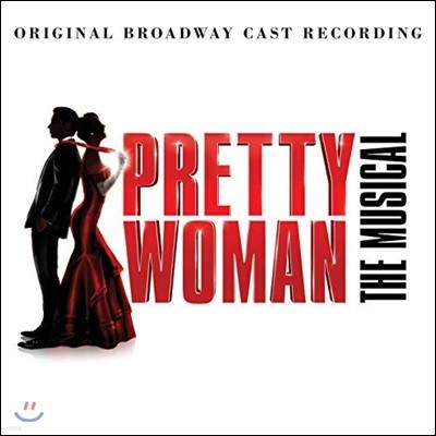 귀여운 여인 뮤지컬 음악 (Pretty Woman OST by Bryan Adams / Jim Vallace)
