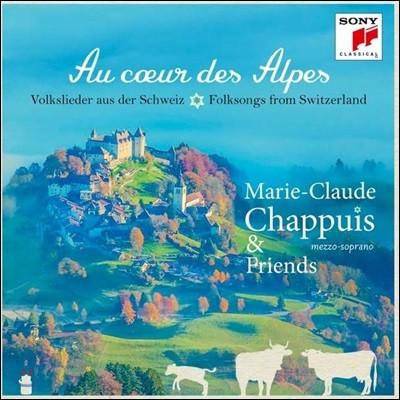Marie-Claude Chappuis '알프스의 중심에서' - 스위스 민요와 가곡집 (Au coeur des Alpes)