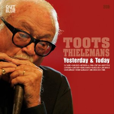 Toots Thielemans - Yesterday & Today (2CD)
