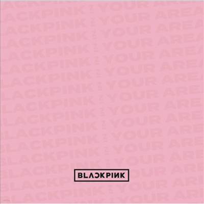 블랙핑크 (BLACKPINK) - Blackpink In Your Area (2CD+1DVD+Photobook) (초회생산한정반)