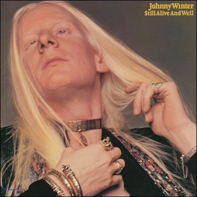 Johnny Winter (조니 윈터) - Still Alive And Well [LP]