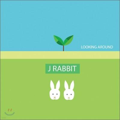 제이 레빗 (J Rabbit) 2집 - Looking Around