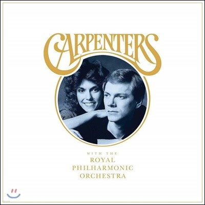 Carpenters (카펜터스) - Carpenters With The Royal Philharmonic Orchestra