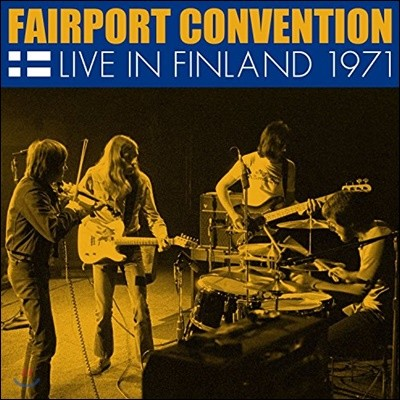 Fairport Convention (페이포트 컨벤션) - Live In Finland 1971
