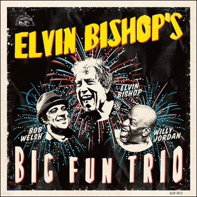 Elvin Bishop (엘빈 비숍) - Elvin Bishop's Big Fun Trio