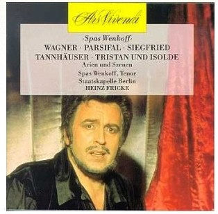 Wagner - Parsifal, Siegfried, Tannhauser, Tristan und Isolde - Spas Wenkoff, Heinz Fricke