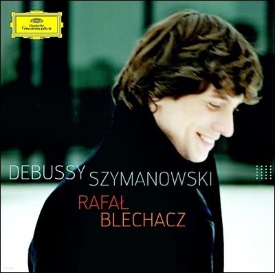 Rafal Blechacz 드뷔시: 피아노를 위하여, 판화 / 시마노프스키: 전주곡과 푸가, 소나타 (Debussy & Szymanowski) 라파우 블레하츠
