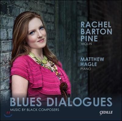 Rachel Barton Pine 레이첼 바튼 파인의 바이올린 연주집 (Blues Dialogues)