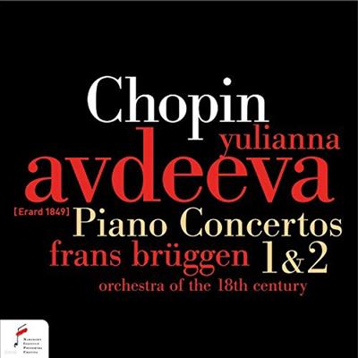 쇼팽: 피아노 협주곡 1, 2번 (Chopin: Piano Concertos No.1 & 2) - Yulianna Avdeeva