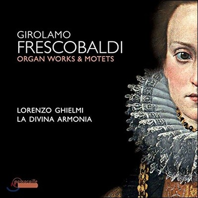 Lorenzo Ghielmi 프레스코발디: 오르간 작품과 모테트 (Frescobaldi: Motets and Organ Works)