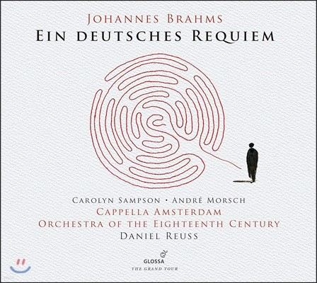 Daniel Reuss / Carolyn Sampson 브람스: 독일 레퀴엠 (Brahms: Ein deutsches Requiem, Op. 45)