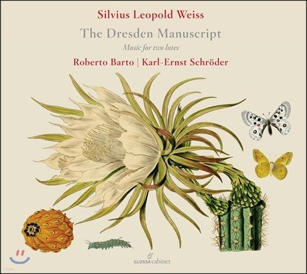 Robert Barto 바이스: 드레스덴 필사본 - 두 대의 류트를 위한 음악 (Weiss: The Dresden Manuscript - Works for Two Lutes)