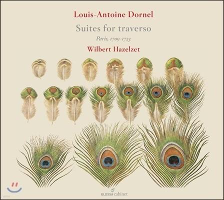 Wilbert Hazelzet 루이-앙투안 도르넬: 트라베르소 플루트를 위한 작품들