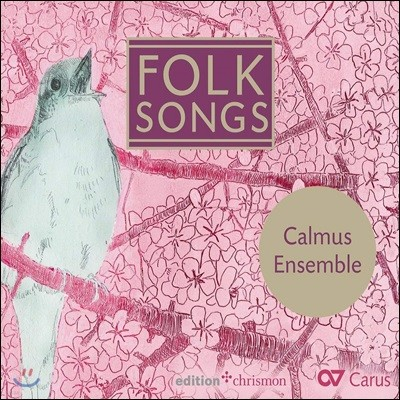 Calmus Ensemble 세계 여러 나라의 민요들 (Folk Songs)