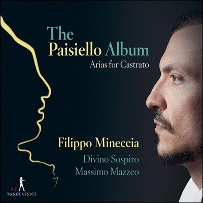 Filippo Mineccia 파이시엘로: 카스트라토를 위한 아리아 (The Paisiello Album)