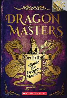 Griffith's Guide for Dragon Masters : 드래곤 마스터 스페셜 에디션