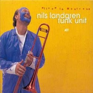 Nils Landgren Funk Unit / Live In Montreux (Digipack/수입)