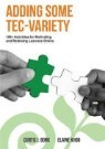 Adding Some Tec-Variety: 100+ Activities for Motivating and Retaining Learners Online (Paperback)