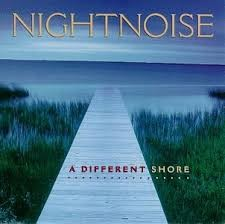 NIGHTNOISE - A DIFFERENT SHORE