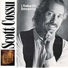 SCOTT COSSU - Windham Hill Retrospective