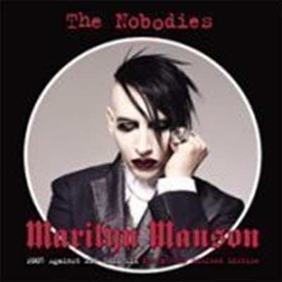 Marilyn Manson / The Nobodies - 2005 Against All Gods Mix (Korean Tour Limited Edition)