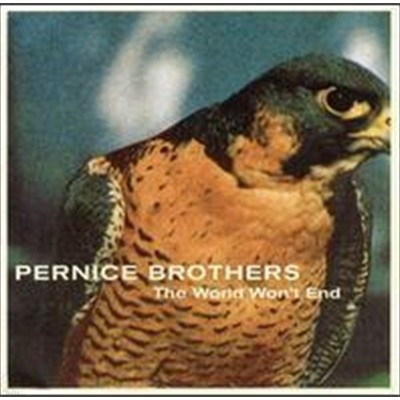 Pernice Brothers / The World Won't End (수입)
