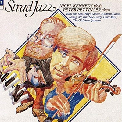 Nigel Kennedy, Peter Pettinger ?? Strad Jazz
