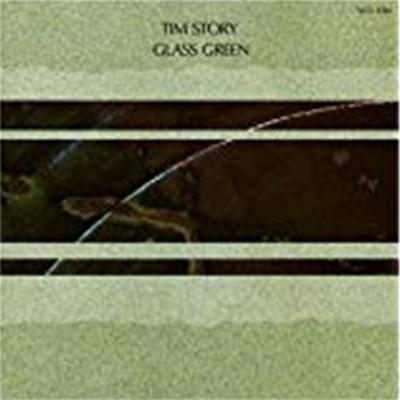 TIM STORY - GLASS GREEN