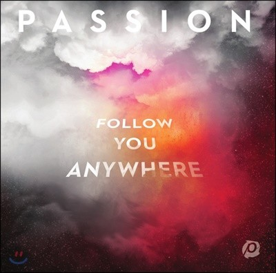 Passion (패션) - Follow You Anywhere