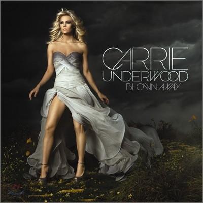 Carrie Underwood - Blown Away