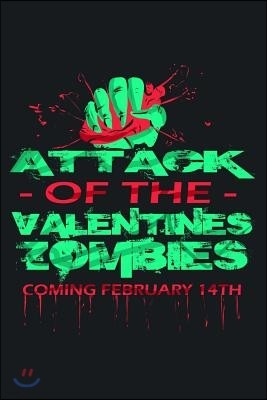 Attack of the Valentine's Zombies: Funny Valentine's Day Lined Journal Notebook for Writing Ideas. Great for Notetaking and Composition