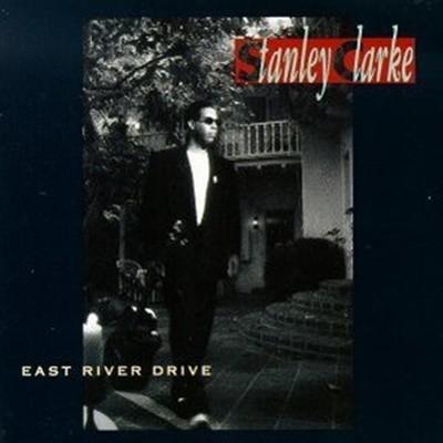 Stanley Clarke / East River Drive (수입)