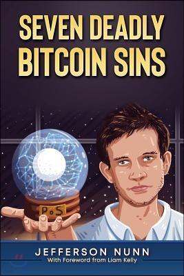 Seven Deadly Bitcoin Sins
