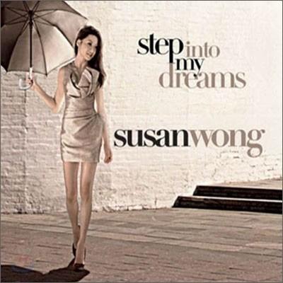 Susan Wong (수잔 웡) - Step Into My Dreams