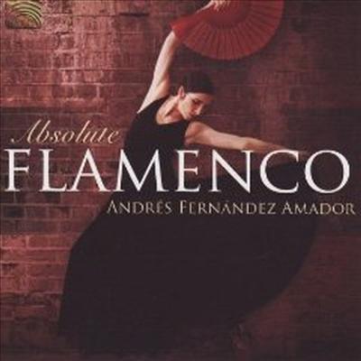 Andres Fernandez Amador - Absolute Flamenco