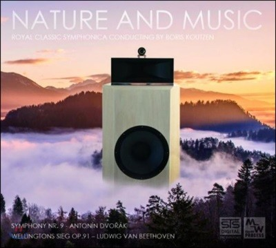 Boris Koutzen 드보르작: 교향곡 9번 / 베토벤: 웰링턴의 승전 (Nature And Music)