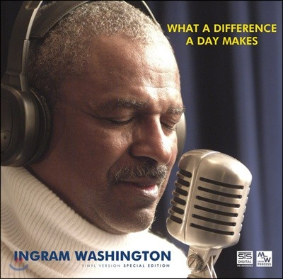 Ingram Washington (잉그램 워싱턴) - What A Difference A Day Makes