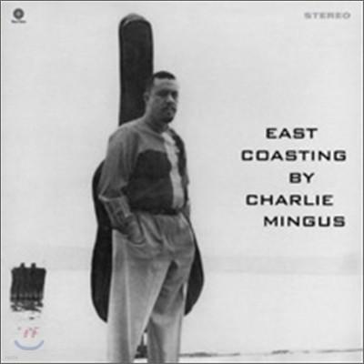Charles Mingus (찰스 밍거스) - East Coasting [LP]