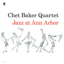 Chet Baker Quartet - Jazz at Ann Arbor