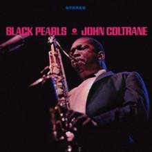 John Coltrane (존 콜트레인) - Black Pearls [LP]