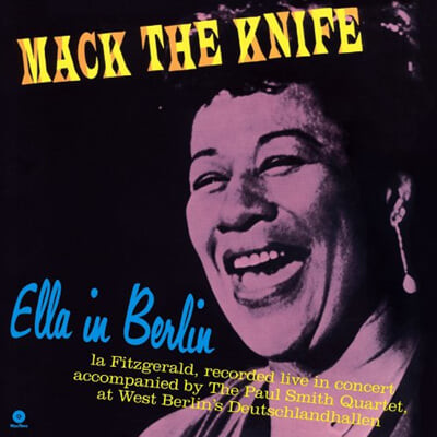 Ella Fitzgerald (엘라 피츠제럴드) - Mack the Knife: Ella in Berlin [LP]