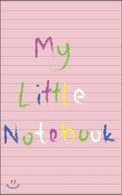 My Little Notebook: Girls Pink Lined and Blank Page Notepad for Drawing & Writing Great Back to School Gift