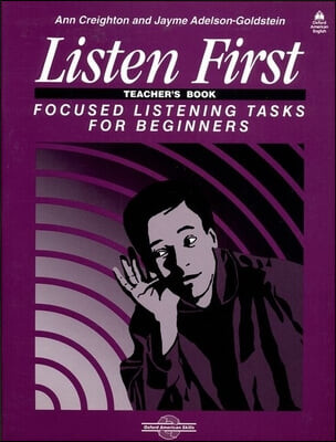 Listen First : Teacher's Book