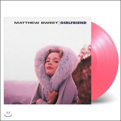 Matthew Sweet (매튜 스위트) - Girlfriend [핑크 컬러 LP]