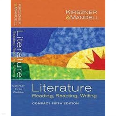 Literature: Reading Reacting Writing (Compact Fifth Edition) (Paperback, 5)