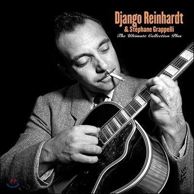 Django Reinhardt & Stephane Grappelli (장고 라인하르트 & 스테판 그레펠리) - The Ultimate Collection Plus