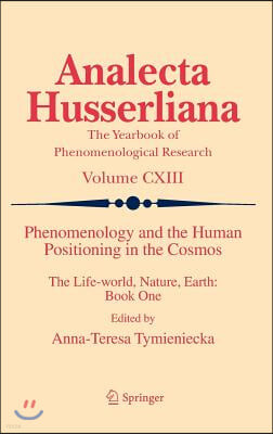 Phenomenology and the Human Positioning in the Cosmos